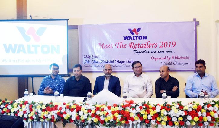 চট্টগ্রামে ওয়ালটনের 'মিট দ্য রিটেইলার্স' অনুষ্ঠান